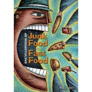 Encyclopedia of Junk Food and Fast Food